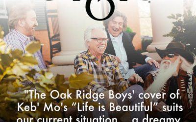 "The Oak Ridge Boys Release Second Single, ""Life Is Beautiful"" From Their New Album 'Front Porch Singin' Available June 11"